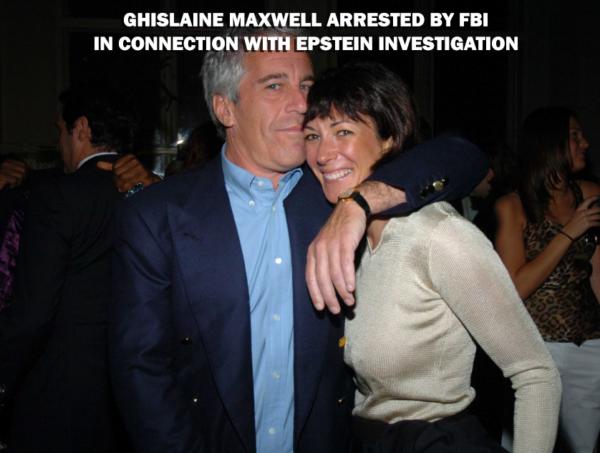 Ghislaine Maxwell : Arrested by FBI