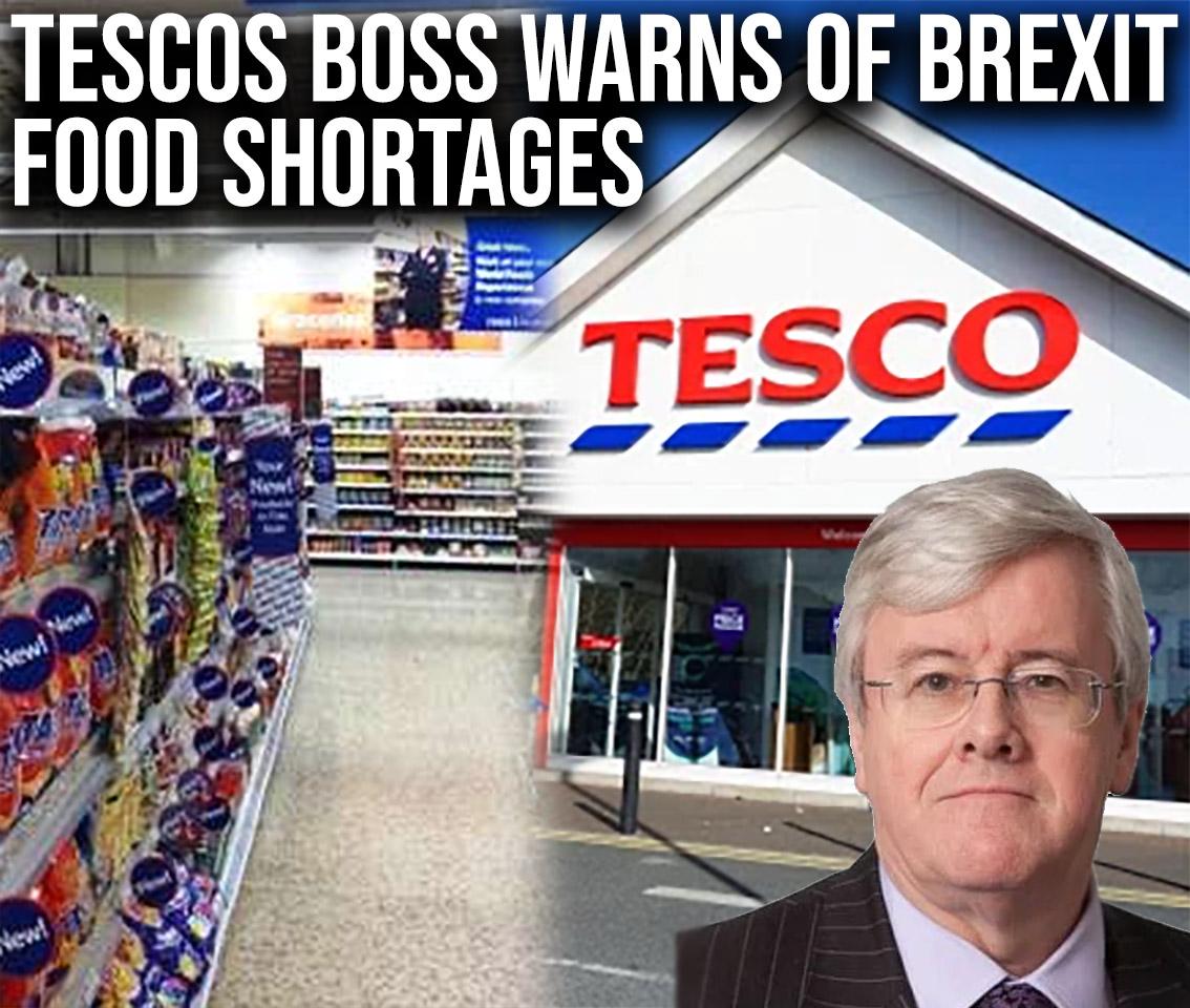 tesco boss warns of food shortages post brexit no deal